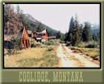 Coolidge Ghost Town Montana
