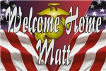 Kathie's Custom Welcome Home Matt Sign