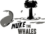 Nuke the Whales