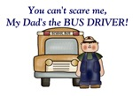 My dad's the school bus driver