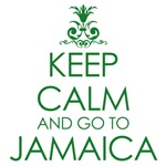 Keep Calm and go to Jamaica