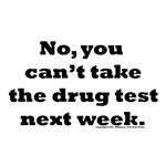 Drug test delay