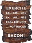 Eggs are Sides for Bacon