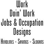 Work: Do Work: At Work