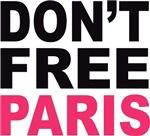 Don't Free Paris