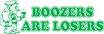 Boozers Are Losers
