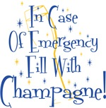 In Case of Emergency..Champagne!