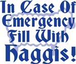 In Case of Emergency..Haggis!