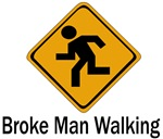 Broke Man Walking