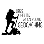 Life's Better When You're Geocaching