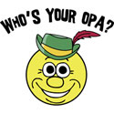 Who is Your Opa? T-Shirt