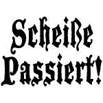 German Scheiße Passiert! Shit Happens T-Shirt
