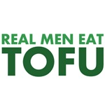 Real Men Eat Tofu