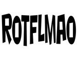 ROTFLMAO