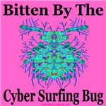 Bitten By The Cyber Surfing Bug