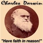 Charles Darwin Have Faith In Reason 1809-82