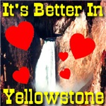 It's Better In Yellowstone