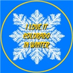I Love It Colorado In Winter
