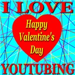I Love YouTubing Happy Valentine's Day