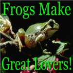 Frogs Make Great Lovers!