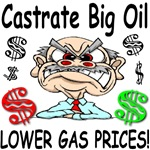 Castrate Big Oil Lower Gas Prices