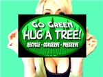 Go Green Hug A Tree Ms. Anime
