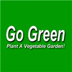 Go Green Plant A Vegetable Garden!