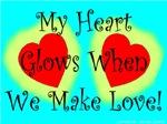 My Heart Glows When We Make Love!