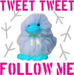 Tweet Tweet Follow Me