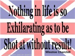 Exhilarating -- Winston Churchill