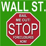 Wall Street! STOP Foreclosures