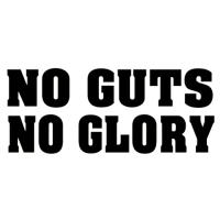 No Gut No Glory