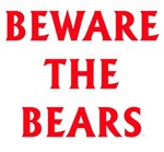 Bears Beware The Bears Grizzly California Bear Mon