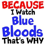 Because I Watch Blue Bloods Thats Why