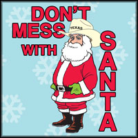 Don't Mess with Santa