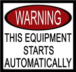 Warning This Equipment Starts Automatically