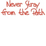 Never Stray From the Path