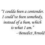 On The Waterfront - Benedict Arnold
