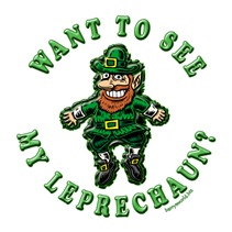 Want to See My Leprechaun?