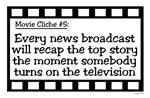 Movie Cliches - News Recap