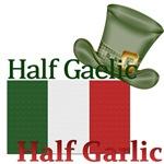 Half Gaelic Half Garlic (new)
