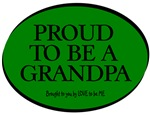 PROUD TO BE A GRANDPA