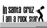 In Santa Cruz I am a Rock Star