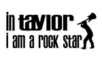 In Taylor I am a Rock Star