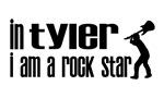 In Tyler I am a Rock Star