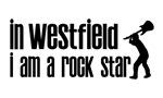 In Westfield Nj I am a Rock Star