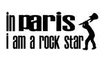 In Paris I am a Rock Star