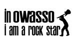 In Owasso I am a Rock Star