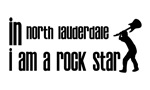 In North Lauderdale I am a Rock Star