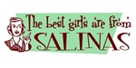 Best Girls are from Salinas